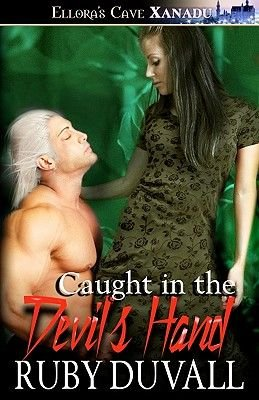 Caught in the Devil's Hand (Paperback): Ruby Duvall