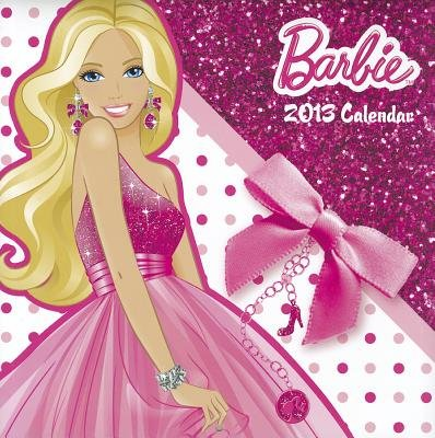 Barbie Calendar (Calendar, 2013): Calendar Ink