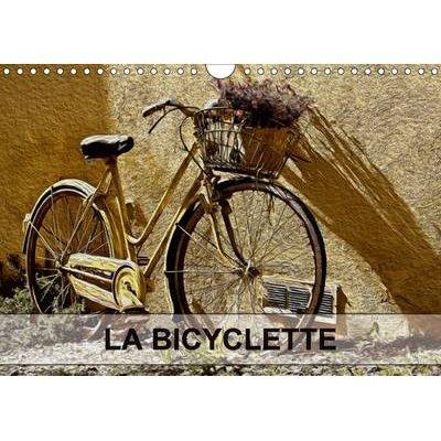 La Bicyclette 2017 - Tableaux De Peinture Numerique Sur Le Theme De La Bicyclette. (French, Calendar, 2nd edition): Nadia Le Lay