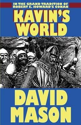 Kavin's World (Paperback): David Mason