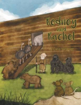 Rodney and Rachel (Electronic book text): Carol Nordquist