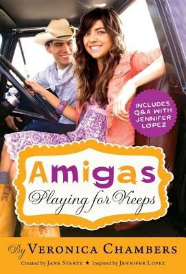 Amigas Playing for Keeps (Paperback): Veronica Chambers