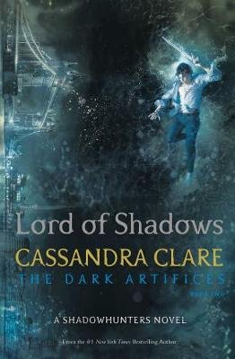 Lord Of Shadows - The Dark Artifices: Book 2 (Paperback): Cassandra Clare