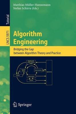 Algorithm Engineering - Bridging the Gap Between Algorithm Theory and Practice (Paperback, Edition.): Matthias...