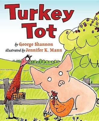 Turkey Tot (Paperback): George Shannon