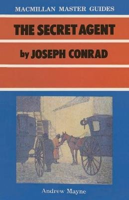 The Secret Agent by Joseph Conrad (Paperback): Andrew Mayne