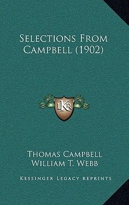 Selections from Campbell (1902) (Paperback): Thomas Campbell