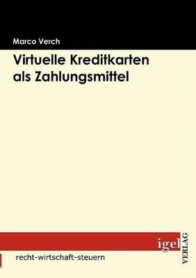 Virtuelle Kreditkarten ALS Zahlungsmittel (German, Paperback): Marco Verch