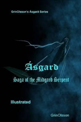 Asgard - Saga of the Midgard Serpent (Paperback): Grinolsson