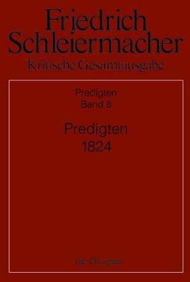 Predigten 1824 (German, Hardcover): Kirsten Maria Christine Kunz