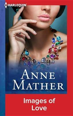 Images of Love (Electronic book text): Anne Mather