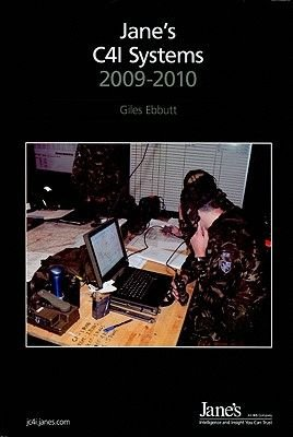 Jane's C4i Systems, 2009-2010 2009/2010 (Hardcover, 22nd edition): Giles Ebbutt