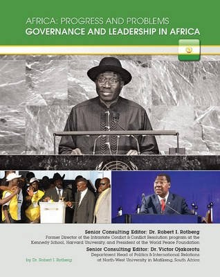 Governance and Leadership in Africa (Electronic book text): Robert I Rotberg