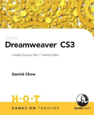 Dreamweaver CS3 Hands-on Training (Paperback): Garrick Chow