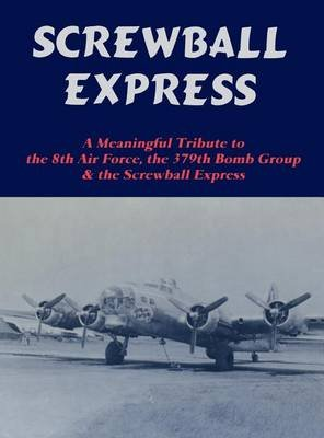 Screwball Express (Hardcover, Limited): Turner Publishing