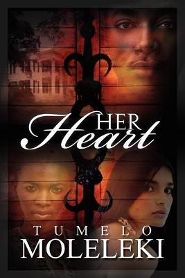 Her Heart (Paperback): Tumelo Moleleki