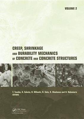 Creep, Shrinkage and Durability Mechanics of Concrete and Concrete Structures, Two Volume Set - Proceedings of the CONCREEP 8...
