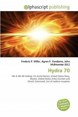 Hydra 70 (Paperback): Frederic P. Miller, Agnes F. Vandome, John McBrewster