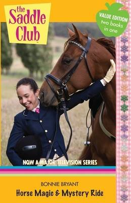 Saddle Club Bindup 24: Horse Magic and Mystery Ride (Paperback): Bonnie Bryant