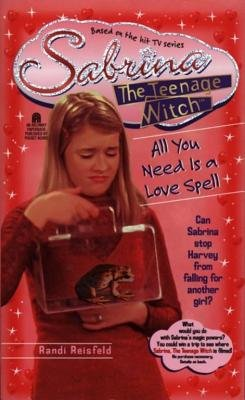 All You Need is a Love Spell (Paperback): Randi Reisfeld