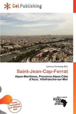 Saint-Jean-Cap-Ferrat (French, Paperback): Iustinus Tim Avery