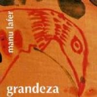 Lafer Manu - Grandeza (CD, Imported): Lafer Manu