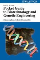 Pocket Guide to Biotechnology and Genetic Engineering (Paperback): Rolf D. Schmid