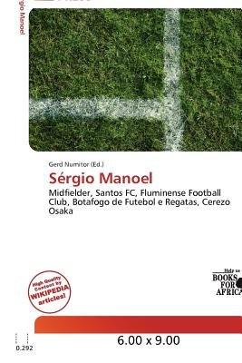 S Rgio Manoel (Paperback): Gerd Numitor