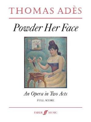 Powder Her Face (Full Score) (Paperback): Thomas Ades