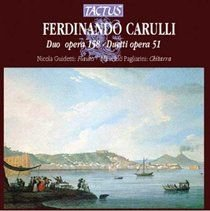 Various Artists - Ferdinand Carulli: Due Opera 158/Duetti Opera 51 (CD): Ferdinando Carulli, Maurizio Pagliarini, Nicola...