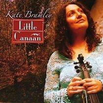 Kate Bramley - Little Canaan (CD): Kate Bramley