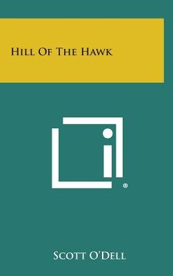 Hill of the Hawk (Hardcover): Scott O'Dell