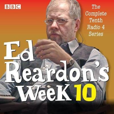 Ed Reardon's Week, Series 10 - Six Episodes of the BBC Radio 4 Sitcom (Standard format, CD, A&M): Christopher Douglas,...