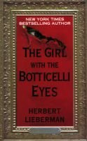 The Girl with the Botticelli Eyes (Paperback): Herbert Lieberman