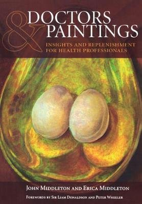 Doctors and Paintings - A Practical Guide, v. 1 (Electronic book text): John Middleton, Erica Middleton
