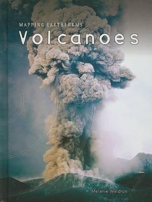 Volcanoes (Hardcover): Melanie Waldron