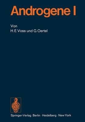 Androgene I (German, Hardcover): H. E. Voss, G. Oertel