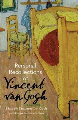 Personal Recollections of Vincent Van Gogh (Paperback): Elisabeth Van Gogh