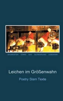 Leichen Im Grossenwahn (German, Paperback): Robin Baumeister, Jan Conig, Gax Axel Gundlach