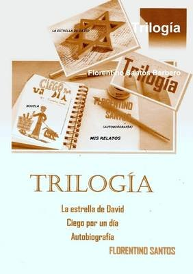Trilogia (Spanish, English, Paperback): Florentino Santos Barbero