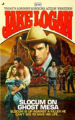 Slocum on Ghost Mesa (Paperback, Jove ed): Jake Logan