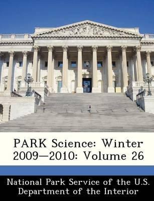 Park Science - Winter 2009-2010: Volume 26 (Paperback):