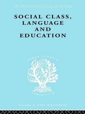 Social Class Language and Education (Paperback): Denis Lawton