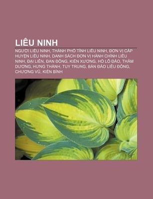 Lieu Ninh - Ng I Lieu Ninh, Thanh PH T NH Lieu Ninh, N V C P Huy N Lieu Ninh, Danh Sach N V Hanh Chinh Lieu Ninh, I Lien, an...