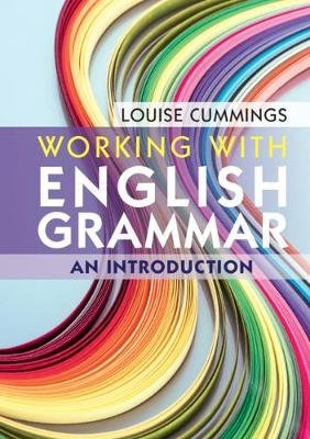 Working with English Grammar - An Introduction (Paperback): Louise Cummings