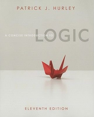 A Concise Introduction to Logic (Paperback, 11th): Patrick J Hurley