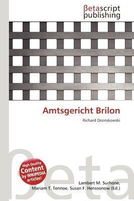Amtsgericht Brilon (German, Paperback): Lambert M. Surhone, Mariam T. Tennoe, Susan F. Henssonow