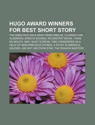 Hugo Award Winners For Best Short Story The Ones Who Walk Away