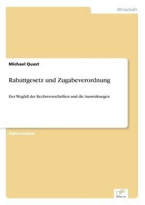 Rabattgesetz Und Zugabeverordnung (German, Paperback): Michael Quast