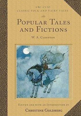 Popular Tales and Fictions (Hardcover): Christine Goldberg